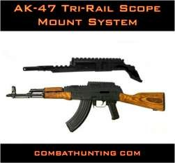 AK-47 Tri-Rail scope mount system.